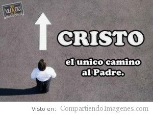 Cristo el unico camino