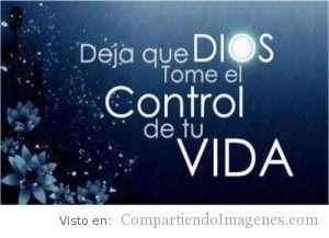 Deja que el Señor tome el control de tu vida