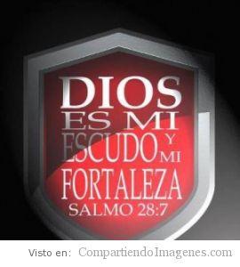 Dios es mi Escudo y mi Fortaleza