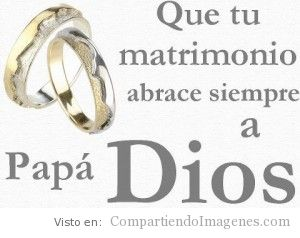 Dios bendiga tu matrimonio