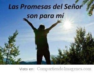 Las promesas del Señor son para mi