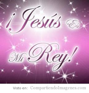 Jesus es mi Rey