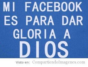 Gloria a Dios en mi FB