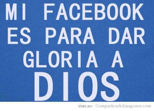 Gloria a Dios en mi FB - Imagenes Cristianas para Facebook ...