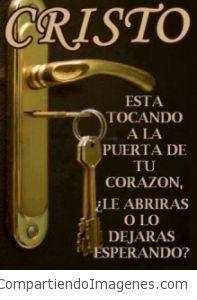 Jesús esta tocando la puerta… Ábrele!