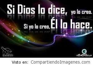 Si Dios lo dice yo le creo
