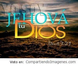 Yo soy Jehova tu Dios!