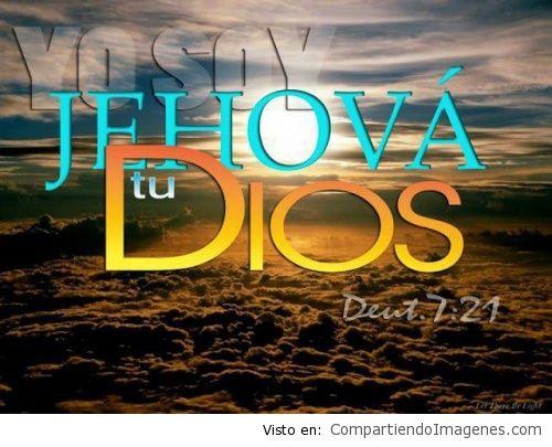 Yo soy Jehova tu Dios