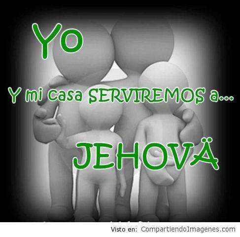 Yo y mi casa serviremos a Jehova2
