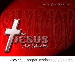 En Jesús hay Salvacion