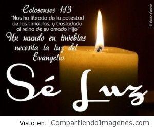 Este mundo necesita la luz del evangelio de Cristo