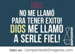 Sere fiel a Dios
