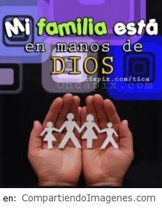 Mi familia esta en las manos de Dios