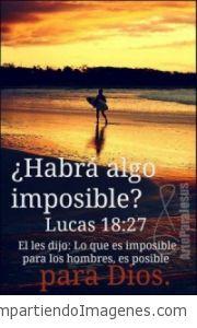 Lo que es imposible para los hombres, es posible para Dios