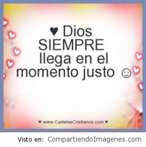 Dios siempre llega al momento Justo