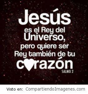 Jesús es el Rey del universo