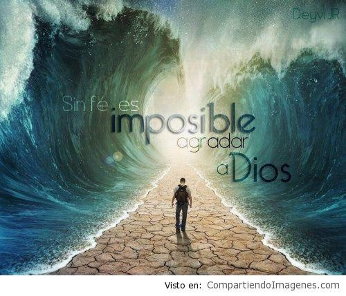 sin fe es imposible