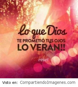 Lo que Dios prometió…
