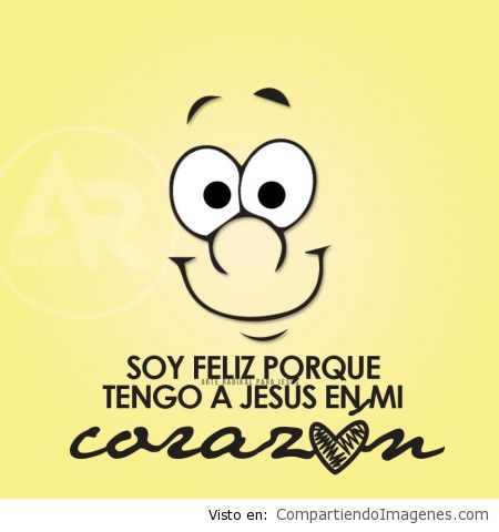 Soy feliz porque Cristo mora en mi corazon - Imagenes Cristianas ...