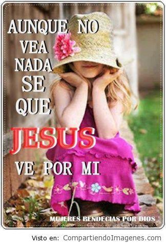 Jesus ve por mi