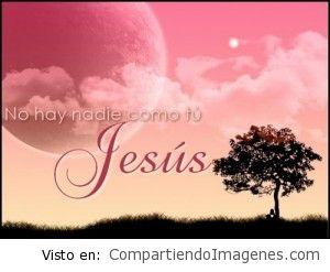 No hay nadie como tu Jesus