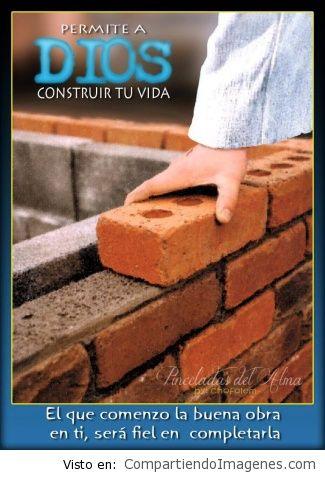 Permitele a Dios contruir tu vida