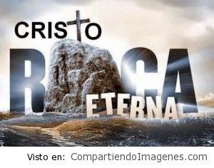 Cristo la Roca Eterna