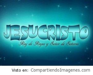 Jesucristo es el Señor