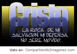 Cristo la Roca de mi Salvacion