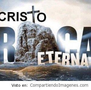 Cristo mi Roca Eterna