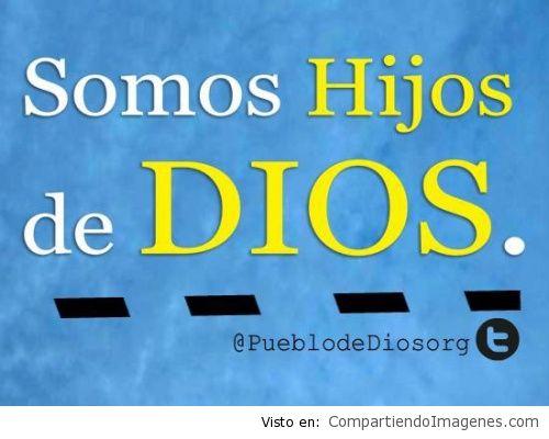 Somos hijos de Dios - Imagenes Cristianas para Facebook