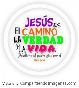 Jesucristo es el camino…