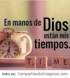 En tus manos Señor estan mis tiempos