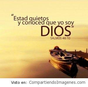 Estad quietos, confía en Dios