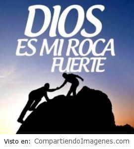 Dios es mi roca fuerte