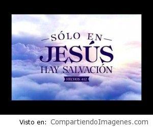Solo en Jesus hay salvacion