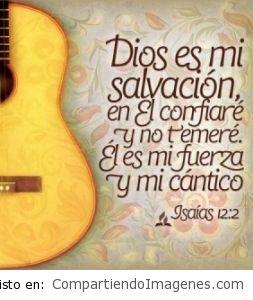 El Señor es mi Salvacion