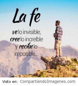 La fe cree lo increible