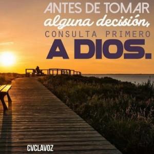Consulta siempre al Señor tu Dios