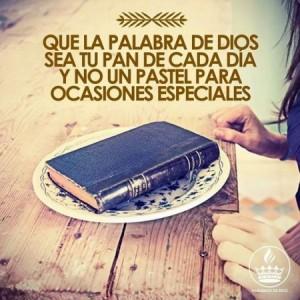 Que tu Palabra sea nuestro pan de cada dia