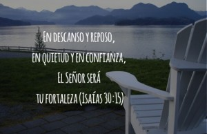 El Señor sera tu fortaleza