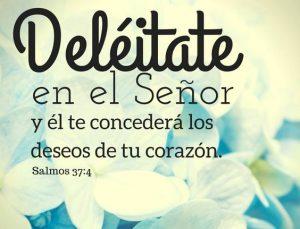 Deleitate en el Señor