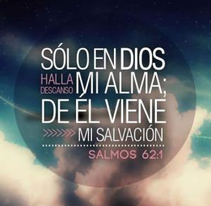 Solo en Dios halla descanso mi alma