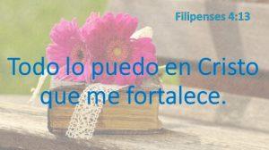 Todo lo puedo en Cristo que me fortalece