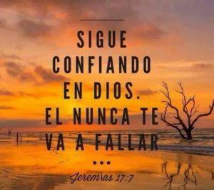 Sigue confiando en Dios, El es fiel