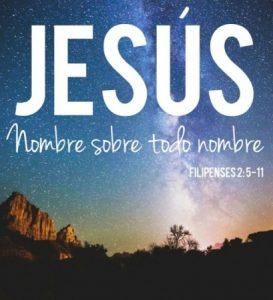 Jesús, Nombre sobre todo nombre