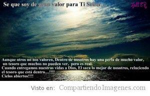 Soy de gran valor para Ti, Señor!!!