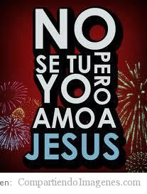 Amo a Jesús!!