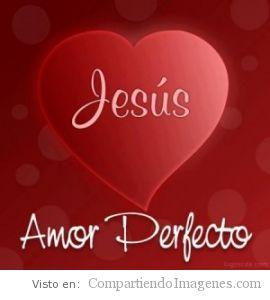 Jesus, Amor perfecto