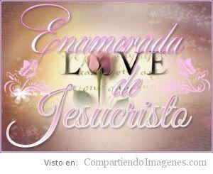 Enamorada de Jesucristo